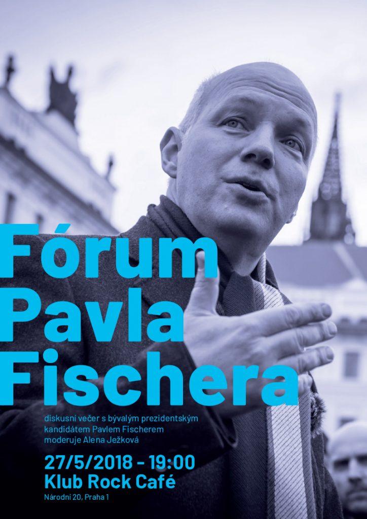 Fórum Pavla Fischera 27/5/2018